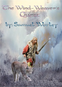 The Wind-Weaver's Quest written & Illustrated by Samuel Worley